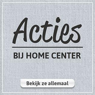 Acties bij Home Center