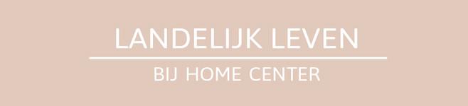 Landelijk leven met Home Center