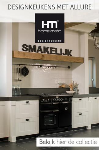 Home Matic: Designkeukens met allure - Bekijk hier de collectie