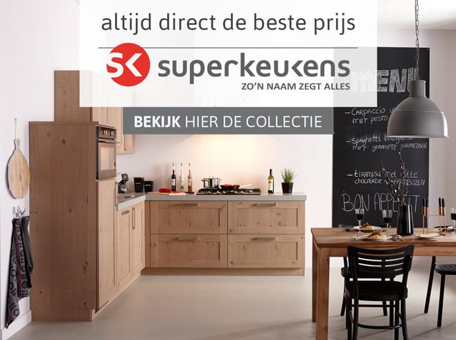 Superkeukens: altijd de beste prijs - bekijk hier de collectie